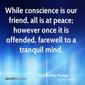 mary-wortley-montagu-writer-while-conscience-is-our-friend-all-is-at